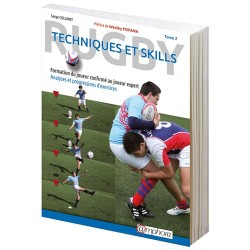 Rugby ™ Techniques et skills ™ Tome 2