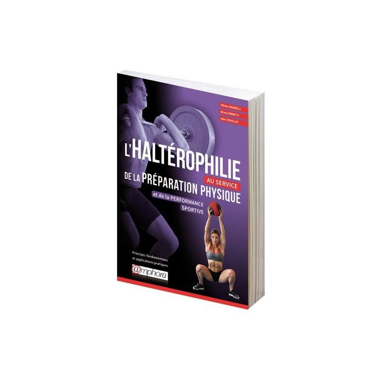 L'haltérophilie au service de la préparation physique