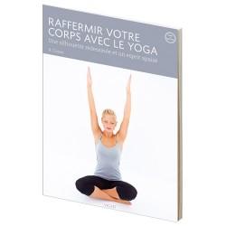 Raffermir votre corps avec le yoga