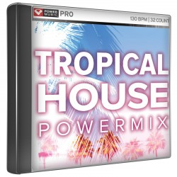 Tropical house powermix