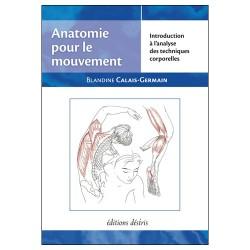 Anatomie pour le mouvement - Tome 1