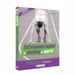 Entraînement mental et coaching du sportif
