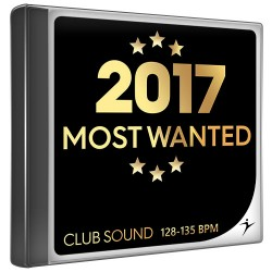 Most wanted - Chart hits 2017 - 128-135 bpm