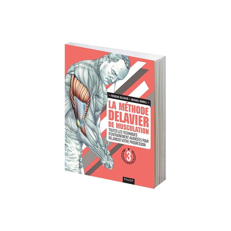 La méthode Delavier  de musculation Vol.3