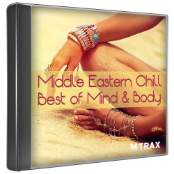 CD MIDDLE EASTERN CHILL - BEST OF MIND AND BODY